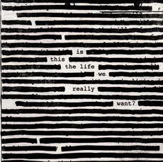 Sony Roger Waters - Is This The Life We Really Want, Vinyl 2 LP's