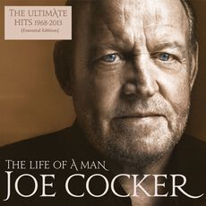 Sony Joe Cocker - The Life Of A Man (Ultimate Hits 1968-2013), Vinyl 2 LP's